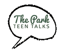 The Park Teen Talks
